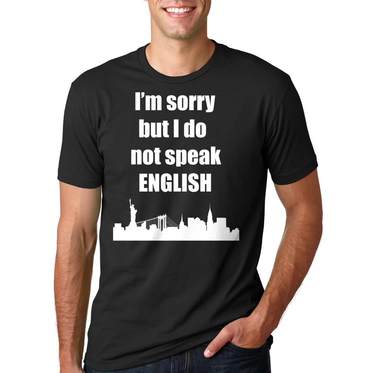 I Am Sorry I Don't Speak English Funny Tourist Tee Shirt by ...