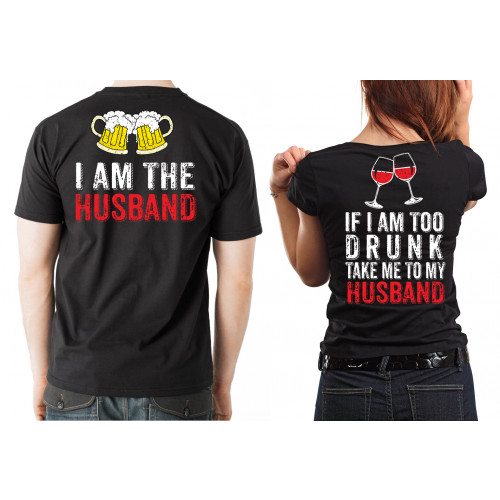 32f683d1 Funny Tshirt Too Drunk Take To Husband Tee Drinking Back Design Couple Shirt